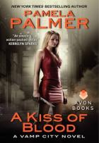 Vamp City #2 - A Kiss of Blood - Pamela Palmer