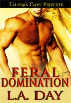Feral Domination - L.A. Day