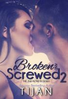 Broken and Screwed #2 - Tijan